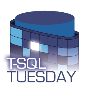 T-SQL Tuesday #87: Fixing Old Problems with Shiny New Toys